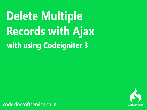 Ajax Crud in Codeigniter Delete Multiple Records with Ajax Codeigniter